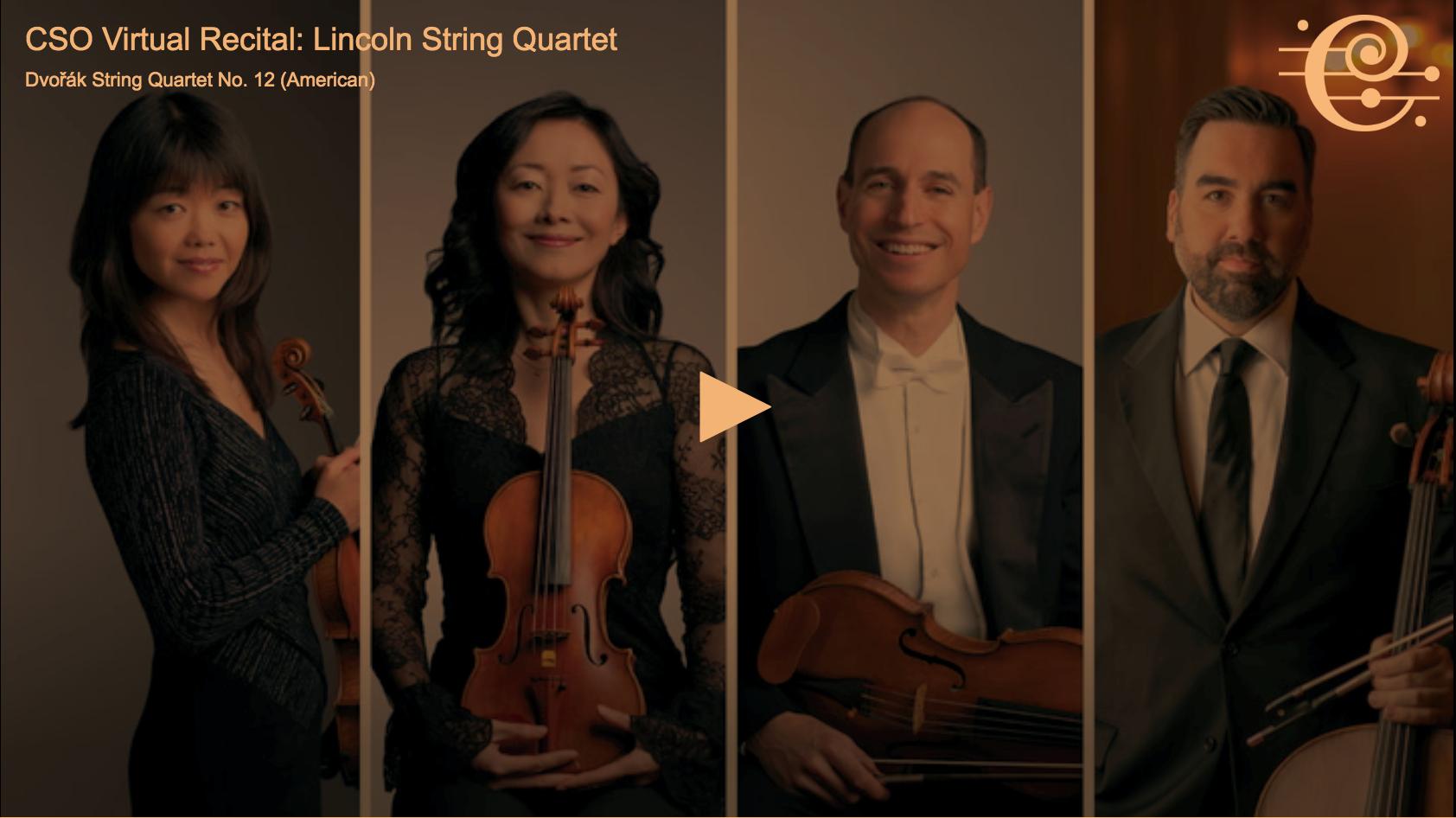 CSOtv: CSO Sessions: Virtual Recital: Lincoln String Quartet